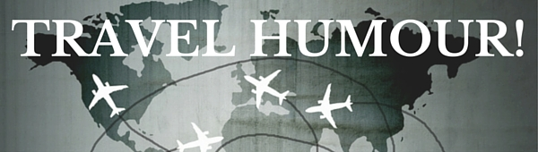 TRAVEL HUMOUR banner