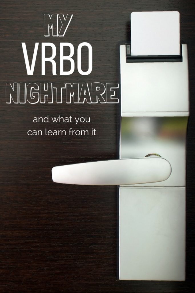 my-vrbo-nightmare-and-what-travellers-can-learn-from-it